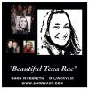 """BEAUTIFUL TEXA RAE"" ~ AT THER 2014 BIRTHDAY CELEBRATION"